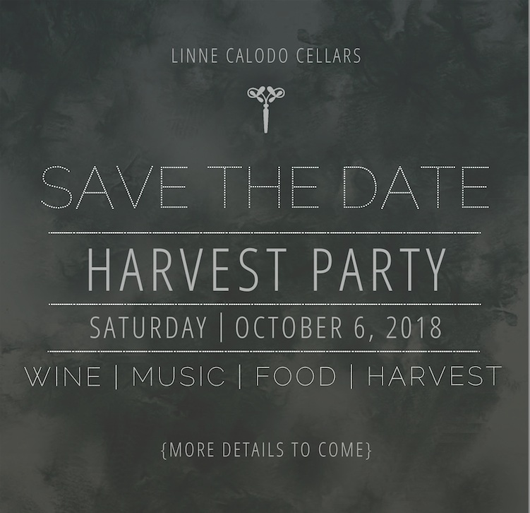 savedate2018harvest Linne Calodo Cellars Update
