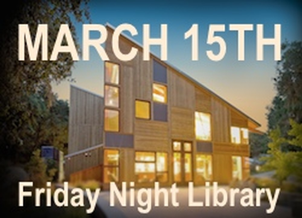 Friday Night Library ticket March 15th